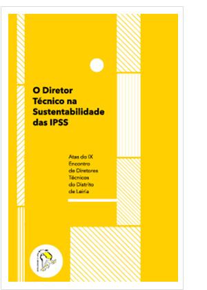 O Diretor Técnico na Sustentabilidade das IPSS
