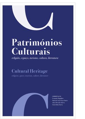 Patrimónios culturais: religião, espaço, turismo, cultura, literatura