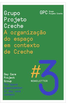 Newsletter 3 - Grupo Projeto Creche: A organização do espaço em contexto de creche
