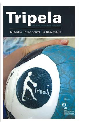 Tripela - Uma nova modalidade desportiva