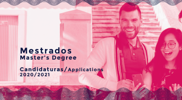 <strong>Mestrados 2020/2021 (2.ª fase)</strong><br>Candidaturas Abertas
