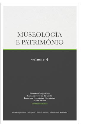 Museologia e Património – Volume 4