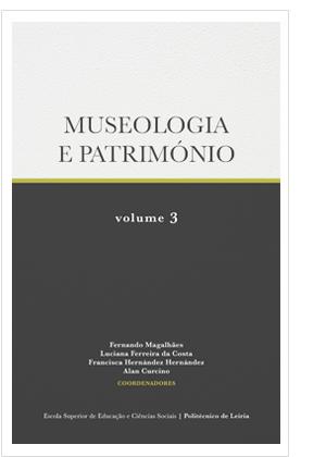 Museologia e Património – Volume 3