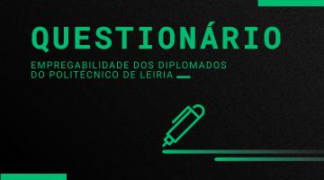 Questionário – Empregabilidade dos Diplomados do Politécnico de Leiria