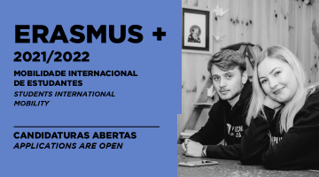 Erasmus + 2021/2022 – Mobilidade Internacional para Estudantes (Candidaturas abertas)