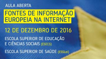 Aula Aberta: Fontes de Informação Europeia na Internet – 16h > 18h na ESSLei!