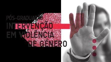 Pós-Graduação em Intervenção em Violência de Género – candidaturas abertas a partir de 30 de janeiro!