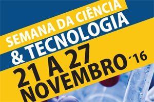 Semana da Ciência e da Tecnologia 2016