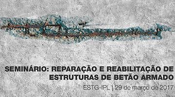 Seminário: Reparação e reabilitação de estruturas de betão armado