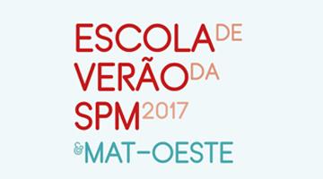Escola de Verão da Sociedade Portuguesa de Matemática & Mat-Oeste
