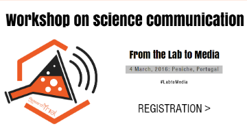 "Workshop on science communication, ""From the Lab to Media"""