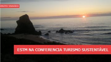 ESTM PRESENTE NA CONFERÊNCIA DE TURISMO SUSTENTÁVEL – 14 junho