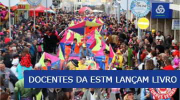 Docentes da ESTM lançam livro sobre o Carnaval – 14 de junho